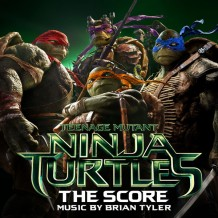 Teenage Mutant Ninja Turtles (Brian Tyler) UnderScorama : Septembre 2014