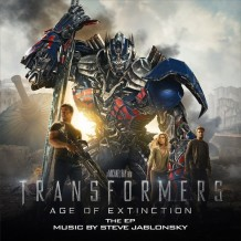 Transformers: Age Of Extinction (Steve Jablonsky) UnderScorama : Août 2014