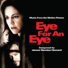 Eye For An Eye (James Newton Howard) UnderScorama : Octobre 2014