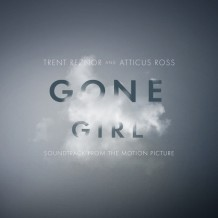 Gone Girl (Trent Reznor & Atticus Ross) UnderScorama : Novembre 2014