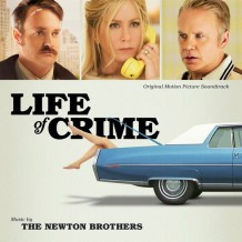 Life Of Crime (The Newton Brothers) UnderScorama : Septembre 2014