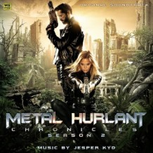 Metal Hurlant Chronicles (Season 2) (Jesper Kyd) UnderScorama : Novembre 2014