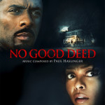 No Good Deed (Paul Haslinger) UnderScorama : Octobre 2014