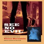 See No Evil (Elmer Bernstein) UnderScorama : Octobre 2014