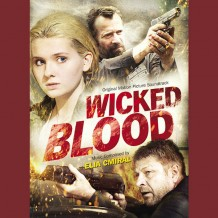Wicked Blood (Elia Cmiral) UnderScorama : Septembre 2014