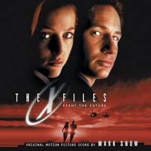 X-Files: Fight The Future (The) (Mark Snow) UnderScorama : Septembre 2014