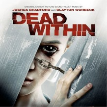Dead Within (Joshua Bradford & Clayton Worbeck ) UnderScorama : Octobre 2014