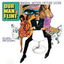 Our Man Flint / In Like Flint (Jerry Goldsmith) UnderScorama : Novembre 2014