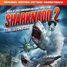 Sharknado 2: The Second One (Chris Ridenhour & Christopher Cano) UnderScorama : Décembre 2014