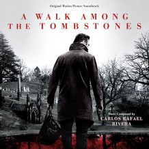 Walk Among The Tombstones (A) (Carlos Rafael Rivera) UnderScorama : Octobre 2014