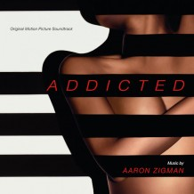 Addicted (Aaron Zigman) UnderScorama : Novembre 2014