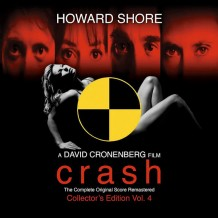Crash (Howard Shore) UnderScorama : Novembre 2014