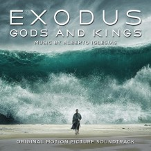 Exodus: Gods & Kings (Alberto Iglesias, Federico Jusid…) UnderScorama : Janvier 2015