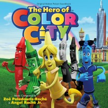Hero Of Color City (The) (Zoë Poledouris-Roché & Angel Roché Jr.) UnderScorama : Novembre 2014