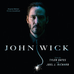 John Wick (Tyler Bates & Joel J. Richard) UnderScorama : Novembre 2014