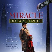 Miracle On 34th St. / Come To The Stable (Bruce Broughton / C. Mockridge) UnderScorama : Décembre 2014