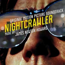 Nightcrawler (James Newton Howard) UnderScorama : Novembre 2014