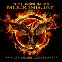 Hunger Games: Mockingjay (Part 1) (The) (James Newton Howard) UnderScorama : Décembre 2014