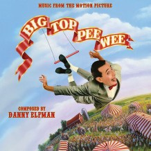Big Top Pee-Wee (Danny Elfman) UnderScorama : Janvier 2015