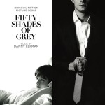 Fifty Shades Of Grey (Danny Elfman) UnderScorama : Mars 2015