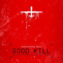 Good Kill (Christophe Beck) UnderScorama : Mai 2015