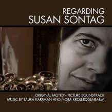 Regarding Susan Sontag (Laura Karpman & Nora Kroll-Rosenbaum) UnderScorama : Février 2015