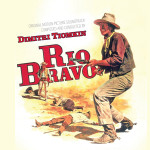 Rio Bravo (Dimitri Tiomkin) UnderScorama : Mars 2015