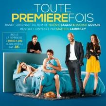 Toute Première Fois (Mathieu Lamboley) UnderScorama : Janvier 2015