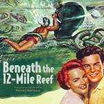 Beneath The 12-Mile Reef (Bernard Herrmann) UnderScorama : Mai 2015