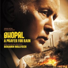 Bhopal: A Prayer For Rain (Benjamin Wallfisch) UnderScorama : Avril 2015