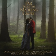 Far From The Madding Crowd (Craig Armstrong) UnderScorama : Mai 2015