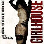 Girlhouse (tomandandy) UnderScorama : Mars 2015