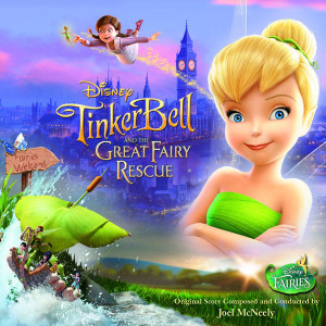 Tinker Bell And The Great Fairy Rescue (Joel McNeely) UnderScorama : Mars 2015