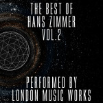 Best Of Hans Zimmer (The) (Volume 2) (Hans Zimmer) UnderScorama : Avril 2015