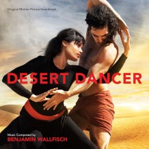 Desert Dancer (Benjamin Wallfisch) UnderScorama : Avril 2015