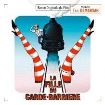 Fille du Garde-Barrière (La) (Eric Demarsan) UnderScorama : Avril 2015