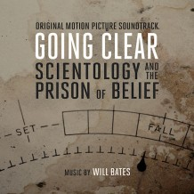 Going Clear: Scientology And The Prison Of Belief (Will Bates) UnderScorama : Avril 2015