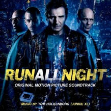 Run All Night (Tom Holkenborg / Junkie XL) UnderScorama : Avril 2015