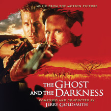 Ghost And The Darkness (The) (Jerry Goldsmith) UnderScorama : Mai 2015