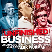 Unfinished Business (Alex Wurman) UnderScorama : Avril 2015