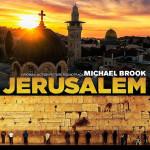 Jerusalem (Michael Brook) UnderScorama : Mai 2015