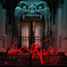 Lost River (Johnny Jewel) UnderScorama : Mai 2015