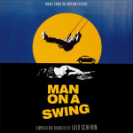Man On A Swing / The President's Analyst (Lalo Schifrin) UnderScorama : Mai 2015