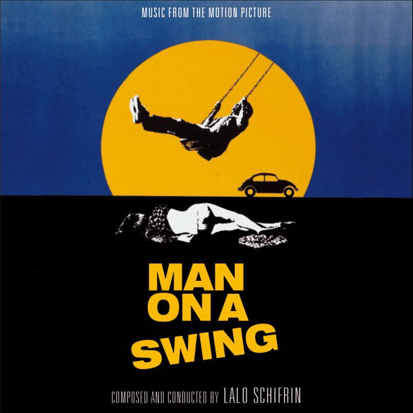 Man On A Swing / The President's Analyst