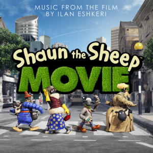 Shaun The Sheep Movie (Ilan Eshkeri) UnderScorama : Juillet 2015