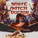 White Witch Doctor (Bernard Herrmann) UnderScorama : Juillet 2015