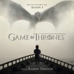 Games Of Thrones (Season 5) (Ramin Djawadi) UnderScorama : Juillet 2015
