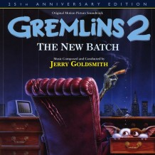 Gremlins 2: The New Batch (Jerry Goldsmith) UnderScorama : Août 2015