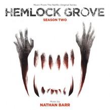 Hemlock Grove (Season 2) (Nathan Barr) UnderScorama : Juin 2015