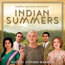 Indian Summers (Stephen Warbeck) UnderScorama : Juillet 2015